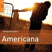 Rough Guide To Americana (Second Edition) by Various Artists