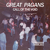 Call of the Void by Great Pagans