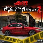 Hexa Hella Extra Headshots 2 de Mozzy