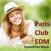 Paris Club EDM by Hasenchat Music