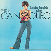 Histoire de Melody Nelson de Serge Gainsbourg