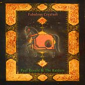 Fabulous Creature by Paul Revere & the Raiders