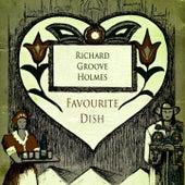 Favourite Dish de Richard Groove Holmes