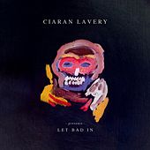 Let Bad In de Ciaran Lavery