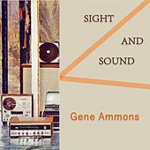 Sight And Sound de Gene Ammons