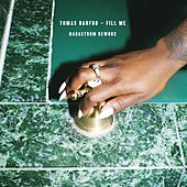 Fill Me (Nadastrom Remix) by Tomas Barfod