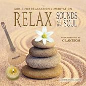 Relax Sounds of the Soul by C Lanzbom