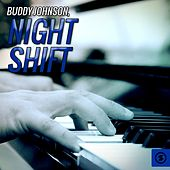 Night Shift de Buddy Johnson