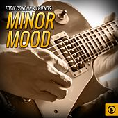 Minor Mood by Eddie Condon