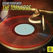 Sound Fever with The Tornados by The Tornados