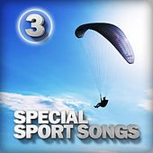 Special Sport Songs, Vol. 3 von Various Artists