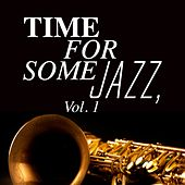 Time for Some Jazz, Vol. 1 by Various Artists
