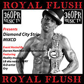 360PR Music TV Presents Diamond City Strip by Various Artists