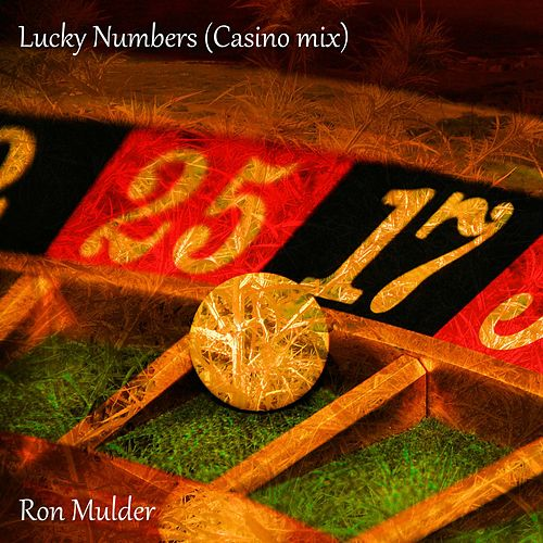 Lucky Numbers (Casino Mix) by Ron Mulder