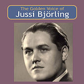 The Golden Voice of Jussi Björling de Jussi Björling