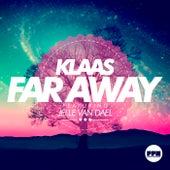 Far Away von Klaas