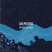 Víctimas del Cielo - Single de Las Pelotas