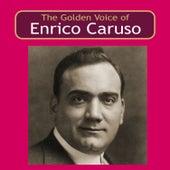The Golden Voice of Enrico Caruso von Enrico Caruso