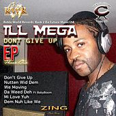 Don't Give Up by IllMega