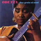 One Grain Of Sand by Odetta