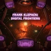 Digital Frontiers by Frank Klepacki