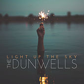 Light Up The Sky by The Dunwells