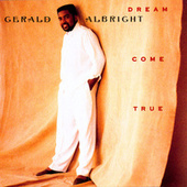 Dream Come True by Gerald Albright