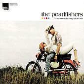 Even On A Sunday Afternoon by The Pearlfishers