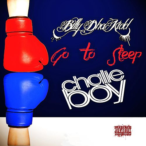 Go to Sleep by Chalie Boy