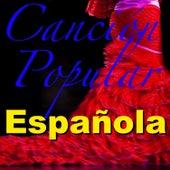 Canción Popular Española by Various Artists