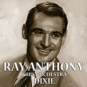 Dixie by Ray Anthony