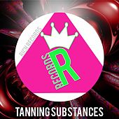 Tanning Substances by Various Artists