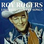 Favorite Country Songs by Roy Rogers