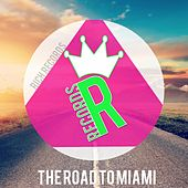 The Road To Miami by Various Artists