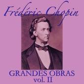 Frédéric Chopin Grandes Obras Vol. II by Stvlana Brodnikova