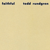 Faithful by Todd Rundgren