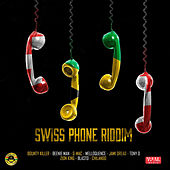 Swiss Phone Riddim by Various Artists