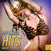 Pop Smash Hits, Vol. 3 by Various Artists