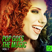 Pop Goes the Music, Vol.1 de Various Artists