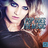 Pop Goes the Music, Vol. 5 de Various Artists