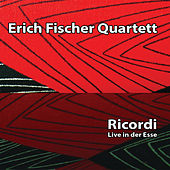 Ricordi by Erich Fischer Quartett