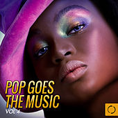 Pop Goes the Music, Vol. 4 by Various Artists