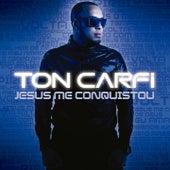 Jesus Me Conquistou de Ton Carfi