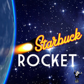 Rocket by Starbuck