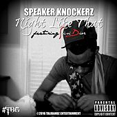 Night Like That (feat. Sisi Dior) by Speaker Knockerz