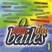 O Som dos Bailes de Various Artists