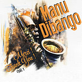 Merci! Thank You!, Vol. 1 by Manu Dibango