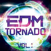 EDM Tornado, Vol. 1 - EP by Various Artists