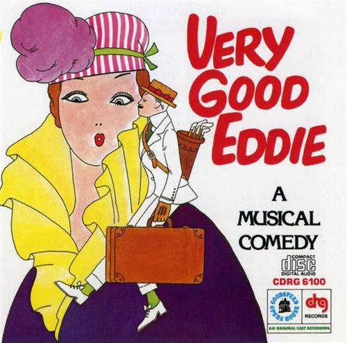 Very Good Eddie by Jerome Kern