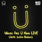 Where Are Ü Now (with Justin Bieber) (2016 Live Edit) de Diplo